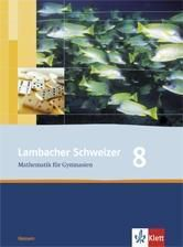 Lambacher-Schweizer, Ausgabe Hessen ab 2005: 8. Schuljahr