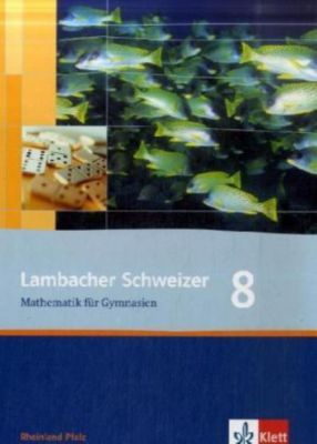Lambacher-Schweizer, Ausgabe Rheinland-Pfalz, Neubearbeitung: 8. Schuljahr