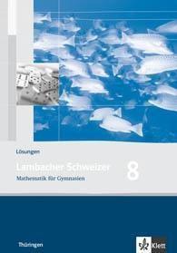 Lambacher-Schweizer, Ausgabe Thüringen, Neubearbeitung (2009): 8. Schuljahr, Lösungen