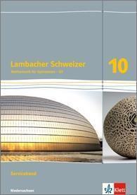 Lambacher Schweizer Mathematik 10 - G9. Serviceband Klasse 10. Niedersachsen