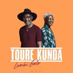 Lambi Golo (Vinyl), Toure Kunda