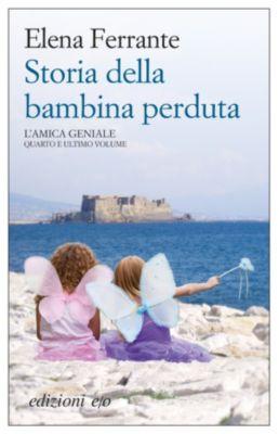 L'amica geniale: Storia della bambina perduta, Elena Ferrante