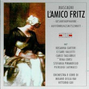 L'Amico Fritz, Orch.E Coro D.Milano Del.Ra