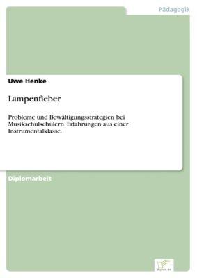 Lampenfieber, Uwe Henke