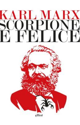 Lampi: Scorpione e Felice, Karl Marx
