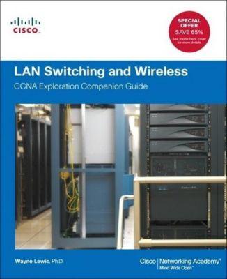 LAN Switching and Wireless, w. CD-ROM, Wayne Lewis