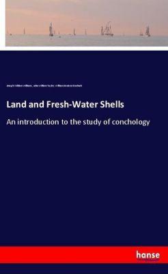 Land and Fresh-Water Shells, Joseph William Williams, John William Taylor, William Denison Roebuck