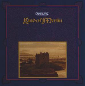 Land Of Merlin, Jon Mark