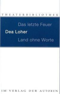 Land ohne Worte, Dea Loher