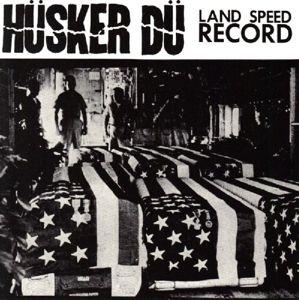 Land Speed Record (Live), Hüsker Dü