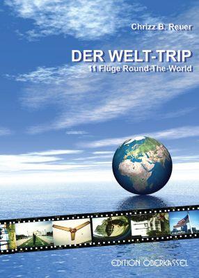 Land&Stadt: DER WELT-TRIP, Chrizz B. Reuer
