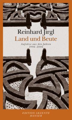Land und Beute - Reinhard Jirgl |