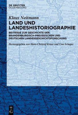 Land und Landeshistoriographie, Klaus Neitmann