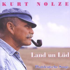 Land und Lüd, Kurt Nolze