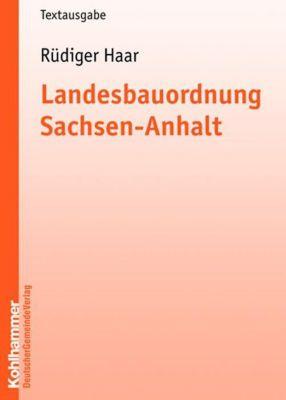 Landesbauordnung Sachsen-Anhalt (BauO LSA), Rüdiger Haar