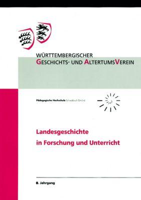 Landesgeschichte in Forschung und Unterricht
