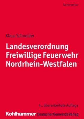 Landesverordnung Freiwillige Feuerwehr Nordrhein-Westfalen, Klaus Schneider