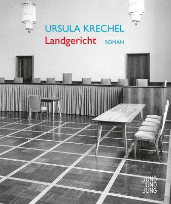 Landgericht, Ursula Krechel