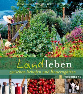 Landleben, Katharina Bodenstein, Jutta Schneider, Michael Will