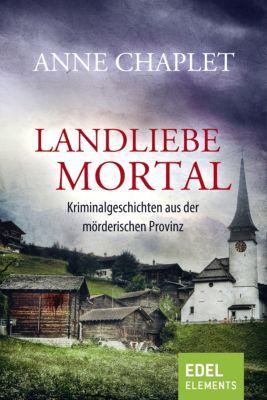 Landliebe mortal, Anne Chaplet