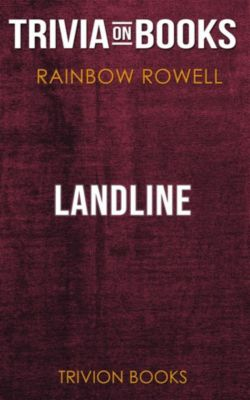 Landline by Rainbow Rowell (Trivia-On-Books), Trivion Books