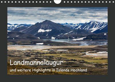Landmannalaugur und weitere Highlights in Islands Hochland (Wandkalender 2019 DIN A4 quer), Herbert Redtenbacher
