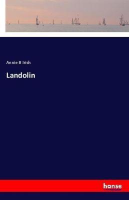 Landolin, Annie B Irish