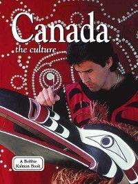 Lands, Peoples, and Cultures: Canada, Bobbie Kalman