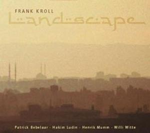 Landscape, Frank Kroll, Patrick Bebelaar