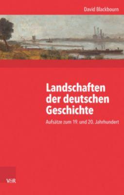 Landschaften der deutschen Geschichte, David Blackbourn