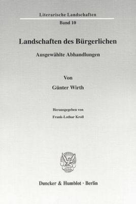 Landschaften des Bürgerlichen., Günter Wirth
