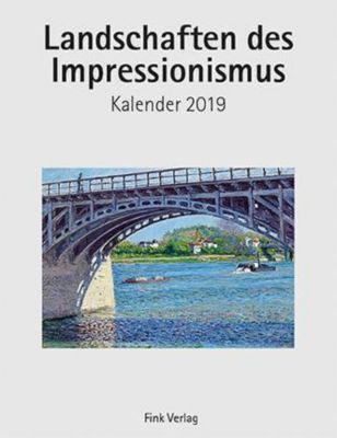 Landschaften des Impressionismus 2019
