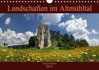 Landschaften im Altmühltal (Wandkalender 2019 DIN A4 quer), Michael Rucker