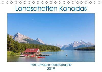 Landschaften Kanadas (Tischkalender 2019 DIN A5 quer), Hanna Wagner