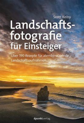 Landschaftsfotografie für Einsteiger - Scott Kelby pdf epub