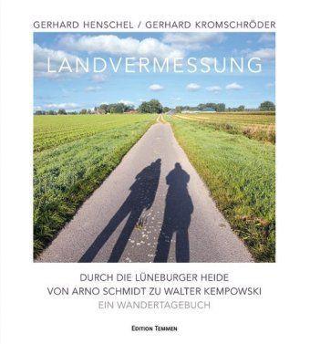 Landvermessung, Gerhard Henschel, Gerhard Kromschröder