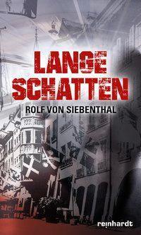 Lange Schatten, Rolf von Siebenthal