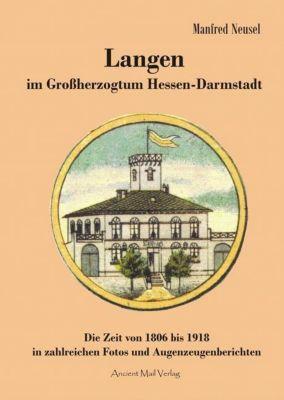 Langen im Großherzogtum Hessen-Darmstadt - Manfred Neusel pdf epub