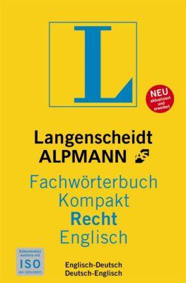 Langenscheidt Alpmann Fachwörterbuch Kompakt Recht, Englisch; Langenscheidt Alpmann Dictionary of Law Concise Edition En, Heike Simon, Stuart G. Bugg