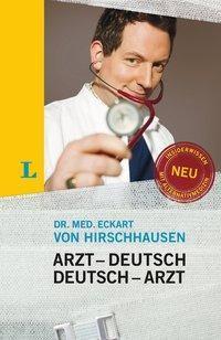 Langenscheidt Arzt-Deutsch/Deutsch-Arzt, Sonderausgabe - Eckart von Hirschhausen |
