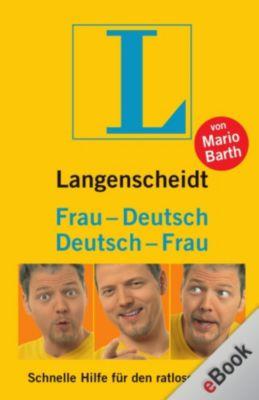 Langenscheidt ...-Deutsch: Langenscheidt Frau-Deutsch/Deutsch-Frau, Mario Barth