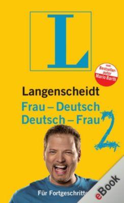 Langenscheidt ...-Deutsch: Langenscheidt Frau-Deutsch/Deutsch-Frau 2, Mario Barth
