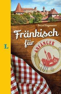 Langenscheidt Fränkisch für Anfänger - Bernd Regenauer |