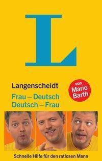 Langenscheidt Frau-Deutsch / Deutsch-Frau - Mario Barth |