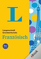 Langenscheidt Grundwortschatz: Langenscheidt Grundwortschatz Französisch