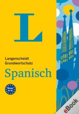Langenscheidt Grundwortschatz: Langenscheidt Grundwortschatz Spanisch