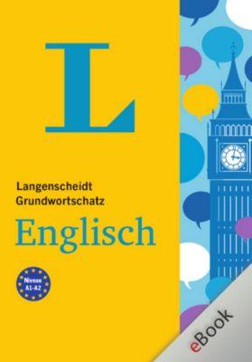 Langenscheidt Grundwortschatz: Langenscheidt Grundwortschatz Englisch