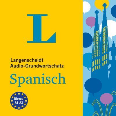 Langenscheidt Grundwortschatz: Langenscheidt Audio-Grundwortschatz Spanisch, Langenscheidt-Redaktion