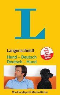 Langenscheidt Hund-Deutsch/Deutsch-Hund - Martin Rütter |