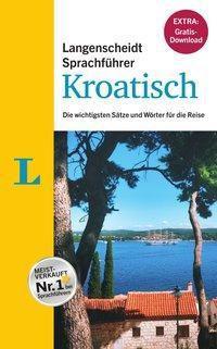 Langenscheidt Sprachführer Kroatisch, inkl. E-Book zum Thema
